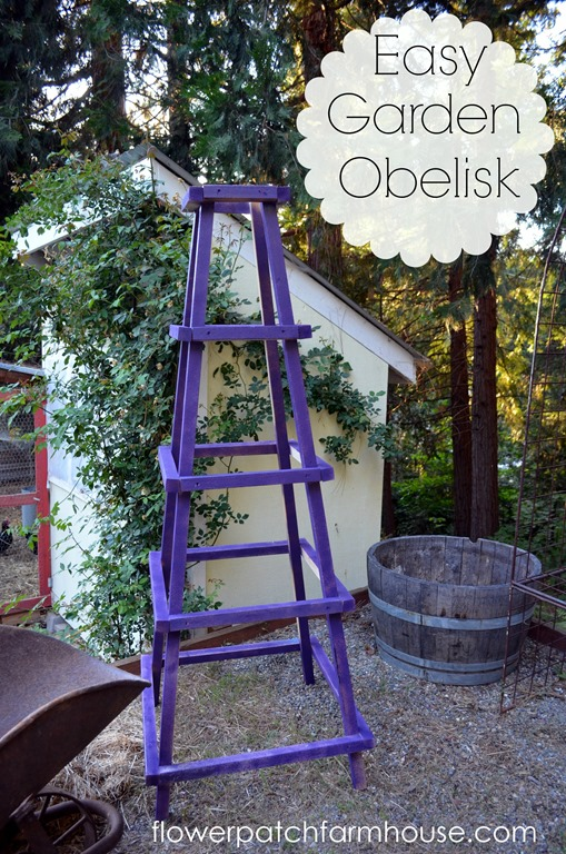 Easy Garden Obelisk Flower Patch Farmhouse