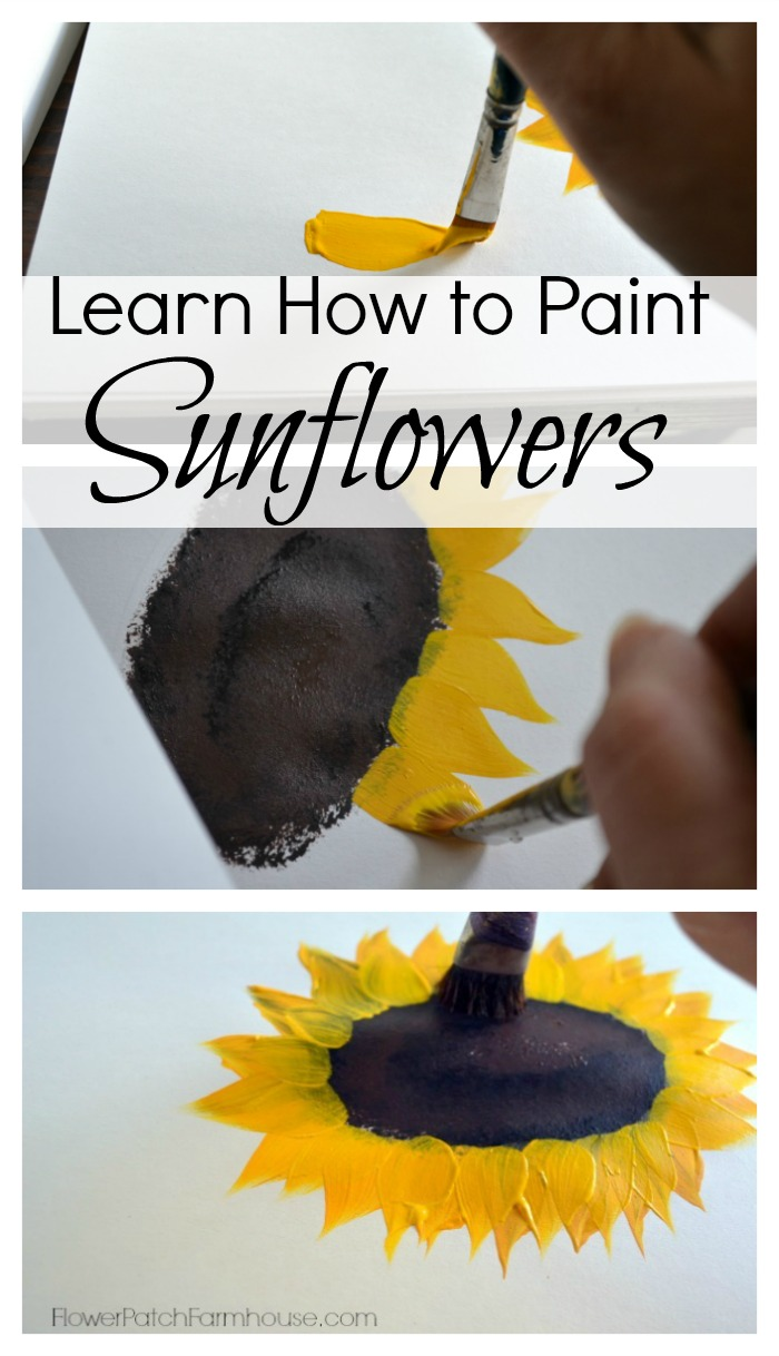 Paint sunflowers simple easy flower patch farmhouse for How to learn to paint
