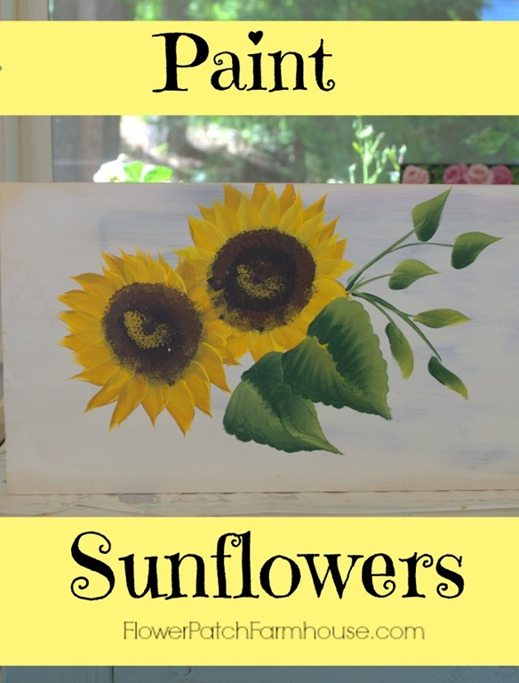 Paint sunflowers simple easy flower patch farmhouse for How to paint something easy