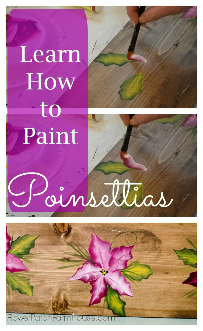 Learn how to paint poinsettias flower patch farmhouse for How to learn to paint