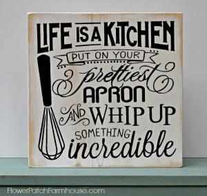Life is a Kitchen sign, FlowerPatchFarmhouse.com