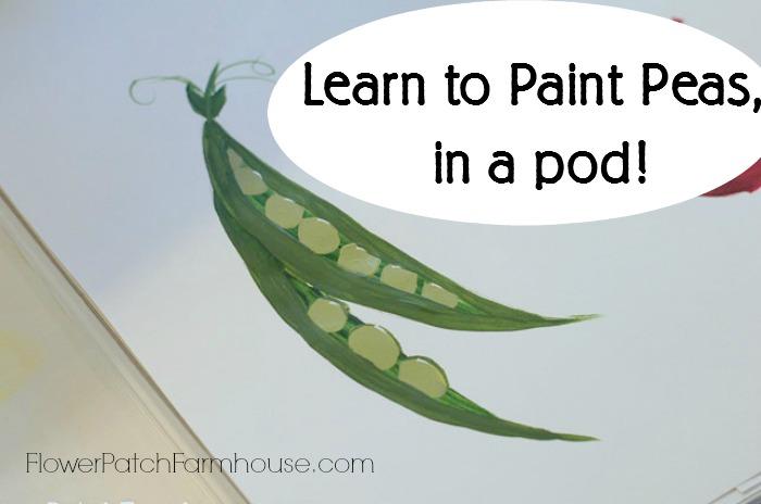 Learn How to Paint Peas in a Pod, FlowerPatchFarmhouse.com