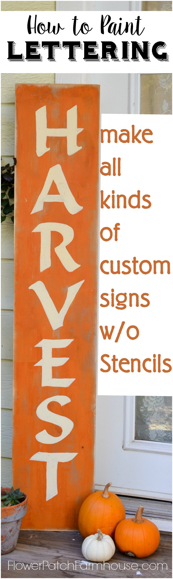 A Harvest Sign & How to Paint Lettering - Flower Patch ...