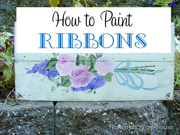 Learn How to Paint Ribbons one stroke at a time, easy enough for beginners. Ribbons add just the right touch to your paintings. FlowerPatchFarmhouse.com