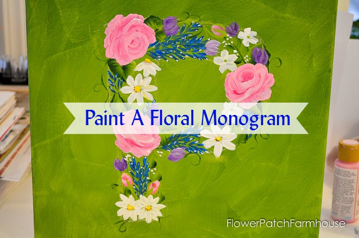 How To Paint A Floral Monogram