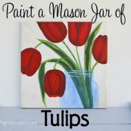 Paint a Mason Jar of Tulips
