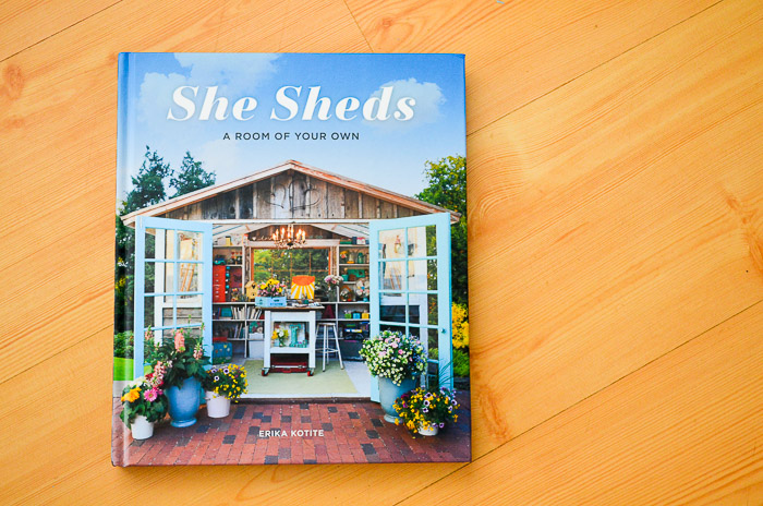 My Cottage is Famous. She Sheds, A Room of Your Own by Erika Kotite
