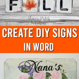 hand painted signs with text overlay, create diy signs in word, Flower Patch Farmhouse