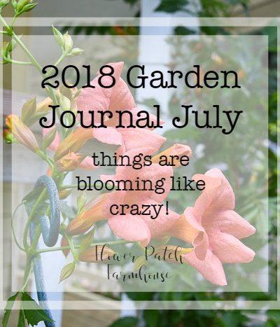 2018 Garden Journal July FlowerPatchFarmhouse